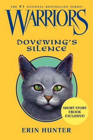 Warriors Dovewing's Silence (ebook short story)