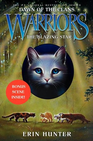 Warriors Dawn of the Clans Book 4 The Blazing ster