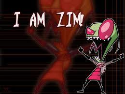 I AM ZIM!!!!!!!!!!!