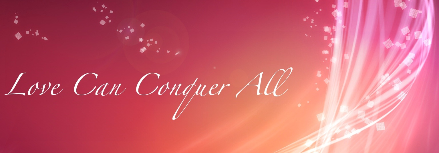 how does love conquer all