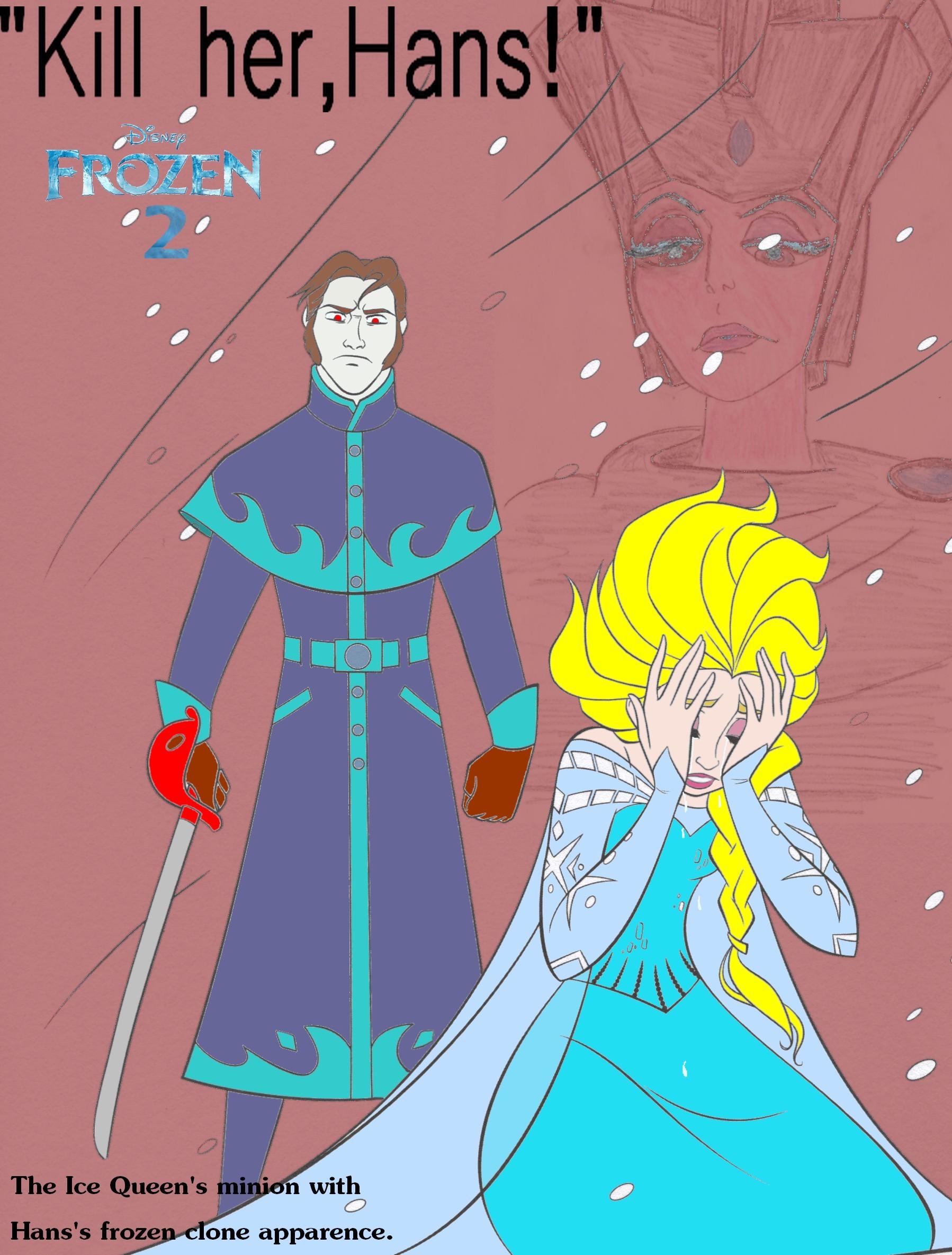 """""""Kill her,Hans!"""""""