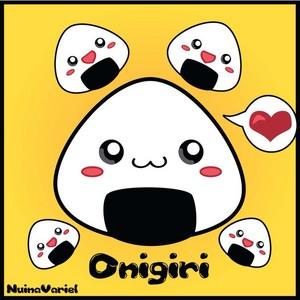 onigiris----------------- >w<