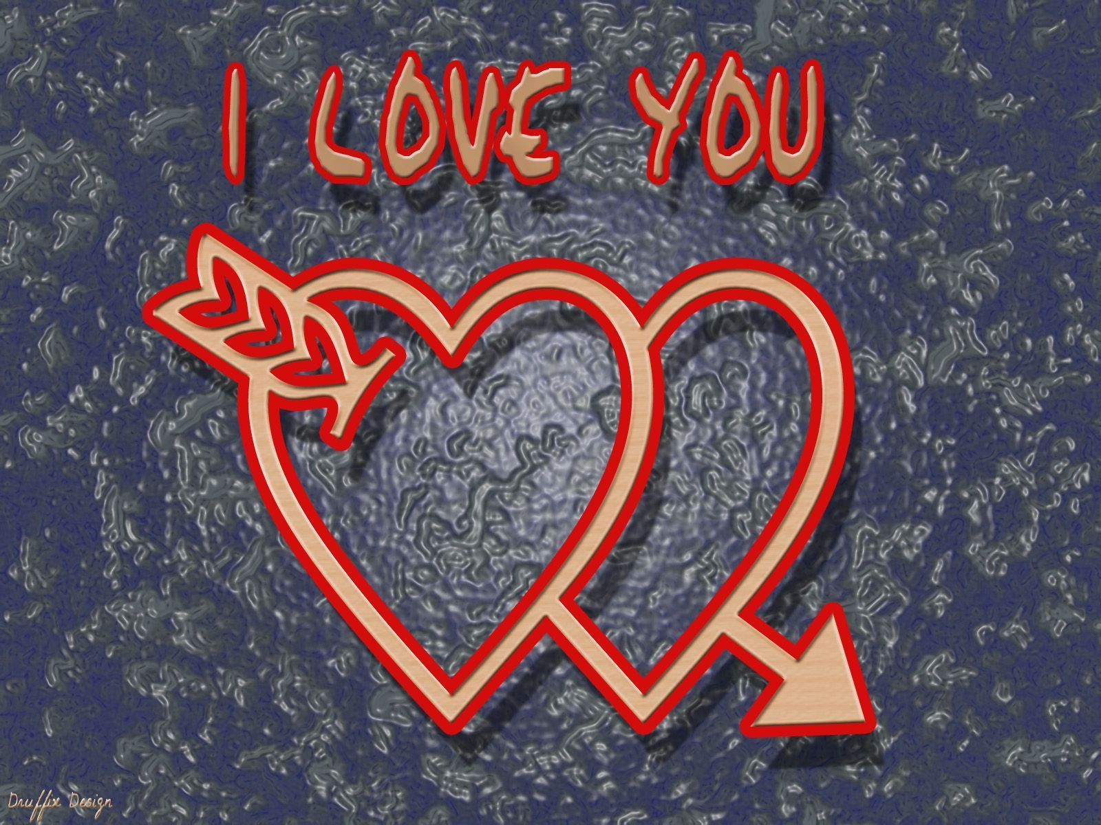 I love you...........