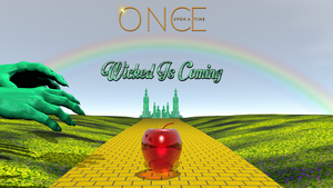 OUAT - Wicked Is Coming