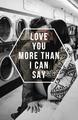Love You More - quotes photo