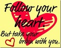 Follow Your Heart - quotes photo