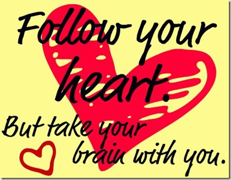 Quotes wallpaper called Follow Your Heart