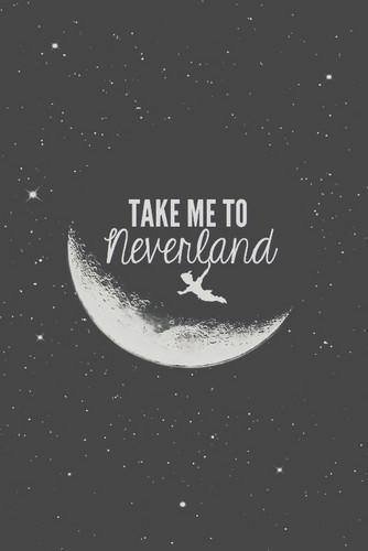 Quotes wallpaper titled take me to neverland