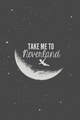 take me to neverland - quotes photo