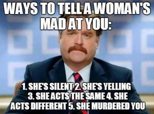 Ways to tell a womans mad at आप