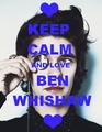 Keep Calm - Ben Whishaw - namelessbastard fan art