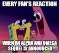 Most Fans' Reaction - alpha-and-omega photo