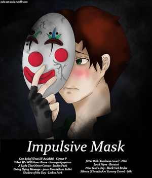 Impulsive Mask (Playlist)
