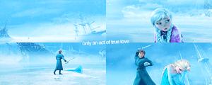 Only an act of true amor can thaw a Frozen - Uma Aventura Congelante coração