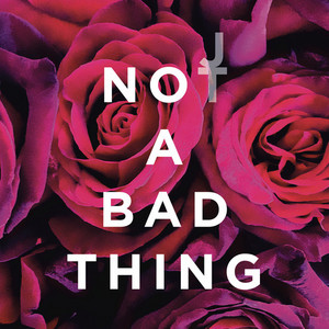 "Justin's Далее single ""Not a bad thing"""