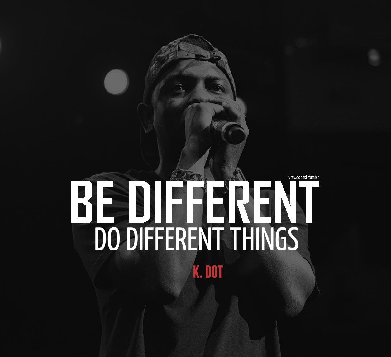 Kendrick Lamar Tumblr Quotes | www.pixshark.com - Images ...