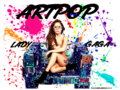 Lady Gaga ARTPOP Version 1 - lady-gaga wallpaper