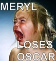 I hate the Academy!!! - meryl-streep photo