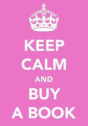 keep calm and buy a book