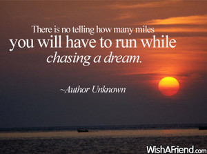 Chasing a Dream...