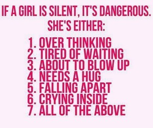 When a girl is quiet