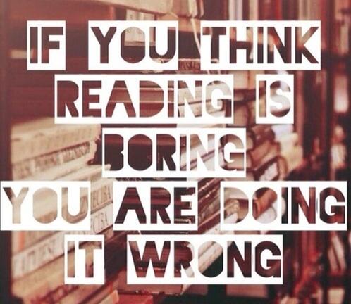Znalezione obrazy dla zapytania if you think reading is boring