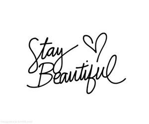 Stay Beautiful ♥