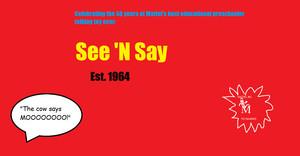 See 'N Say 50th anniversary.