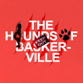 The Hounds of Baskerville - sherlock fan art