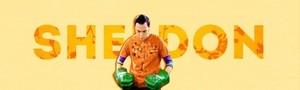 The Big Bang Theory | Sheldon