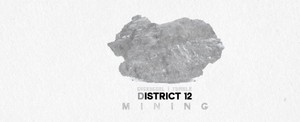 District 12 | Mining