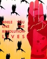 While You Live, the Revolution Lives - the-hunger-games fan art