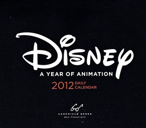 Disney - A anno of Animation: 2012 Daily Calender