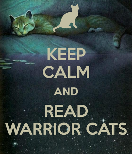 Warriors Book Series Quizzes: Warrior Cats Book Series Images Keep Calm And Read Warrior