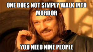 one does not simply.....