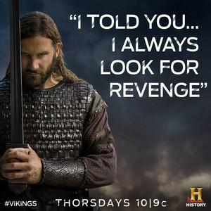 """I told you...I always look for revenge."""