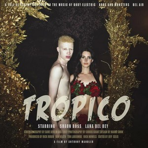 Lana Del Rey teams up with Shaun Ross for her short film: TROPICO