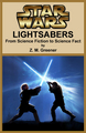 New Kickstarter Lightsaber project, sci-fi to science fact
