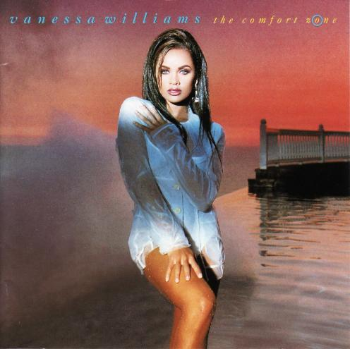 "Vanessa Williams achtergrond possibly with bare legs, a well dressed person, and a hip boot entitled 1991 Release, ""The Comfort Zone"""