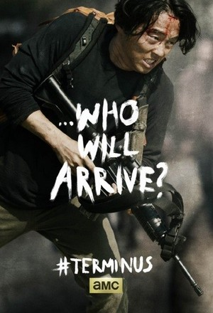 Who Will Arrive? ~ Glenn Rhee Poster