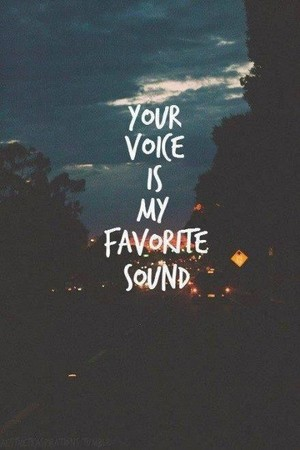 Your Voice...❤