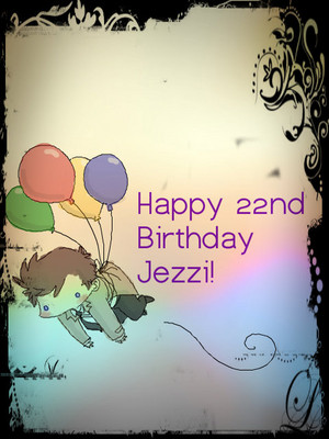 ♥ Happy B'day Jezzi ♥