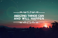 Amazing Things - quotes photo