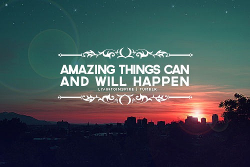 amazing things quotes photo 36902984 fanpop