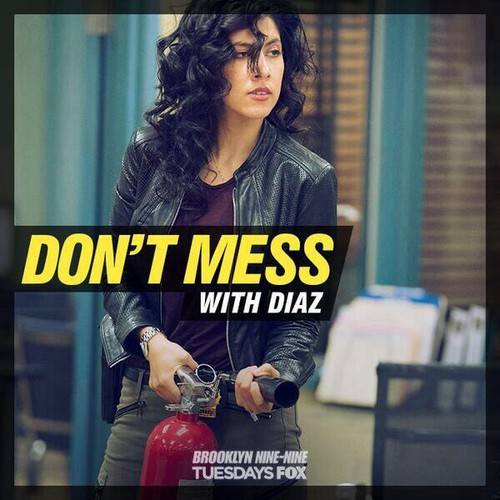 Brooklyn Nine-Nine Обои probably containing a sign called Don't Mess with Diaz