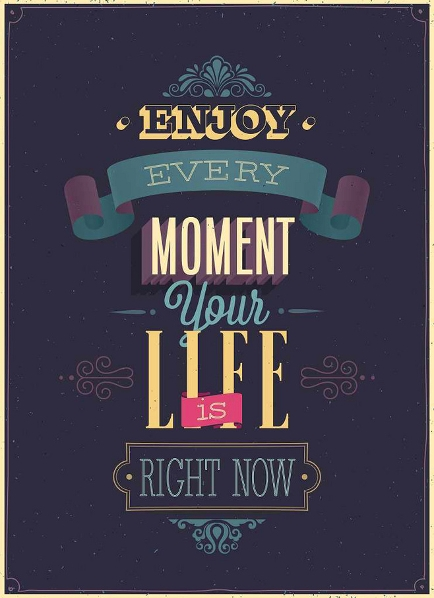 enjoy your life images - photo #13