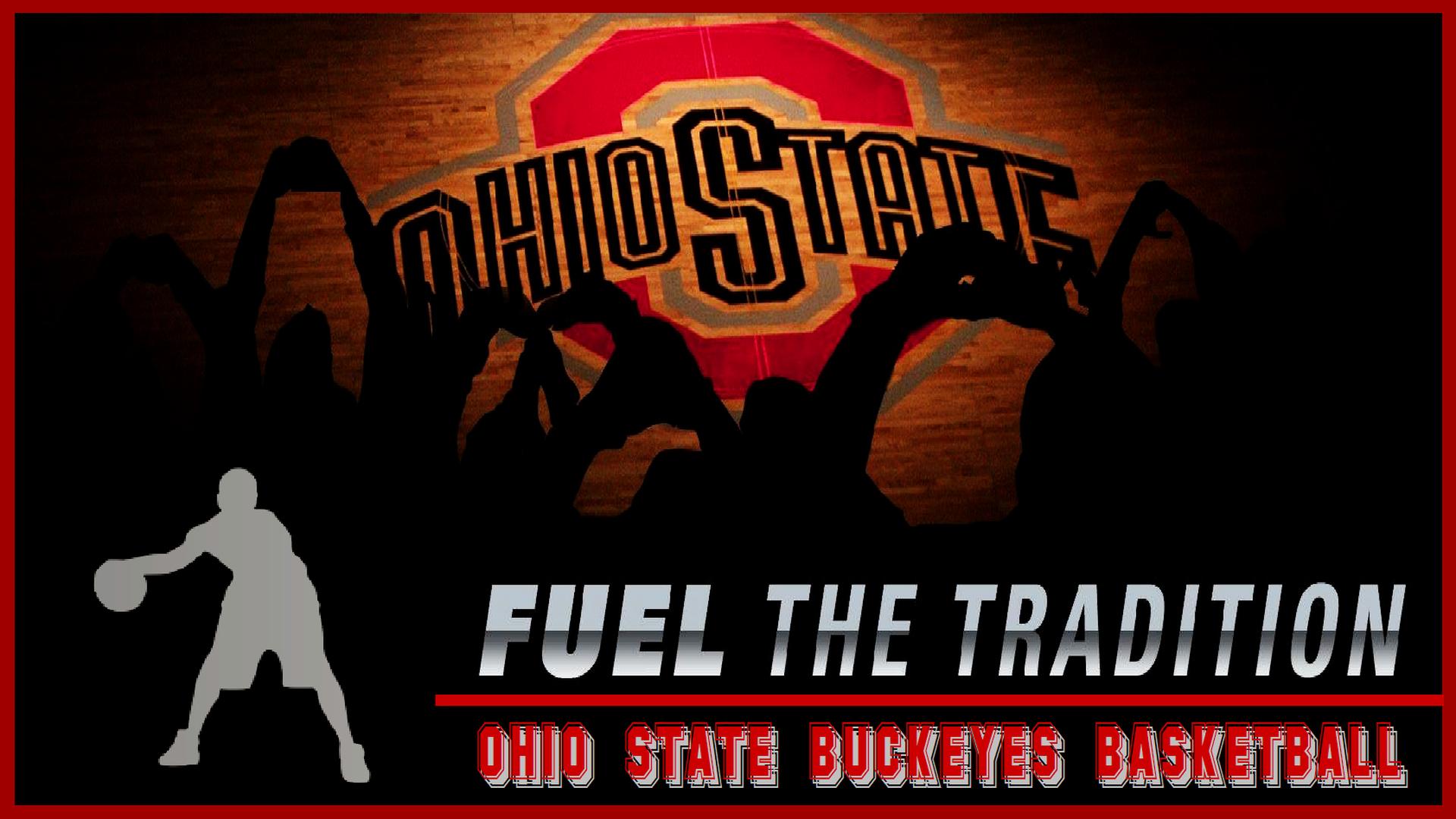 FUEL THE TRADITION; OHIO STATE pallacanestro, basket