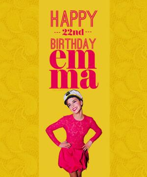 HAPPY BIRTHDAY EMMA!