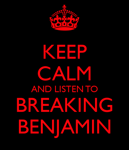 Breaking Benjamin Wallpaper Titled Keep Calm And Listen To