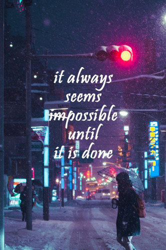Quotes wallpaper containing a street called Nothing's Impossible